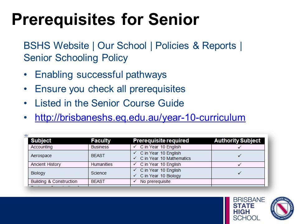 Prerequisites for Senior