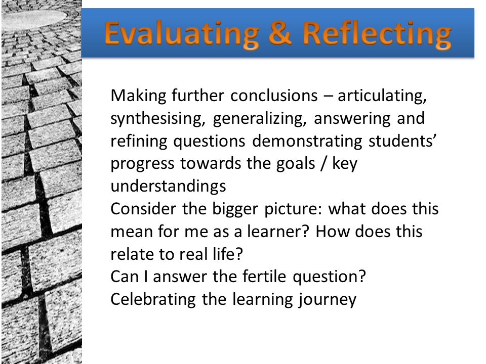 Evaluating & Reflecting