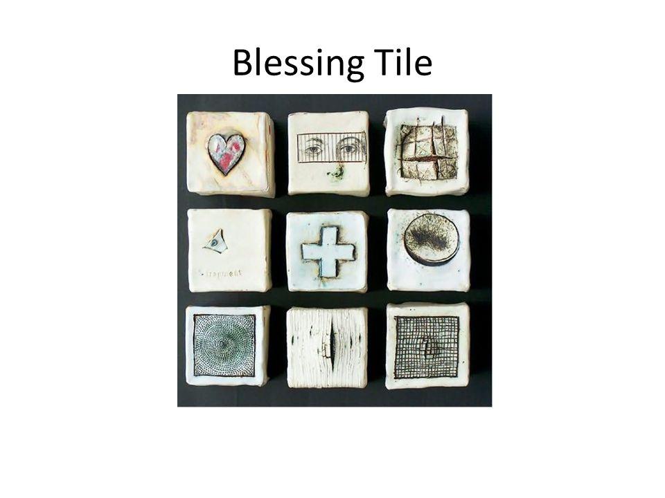 Blessing Tile
