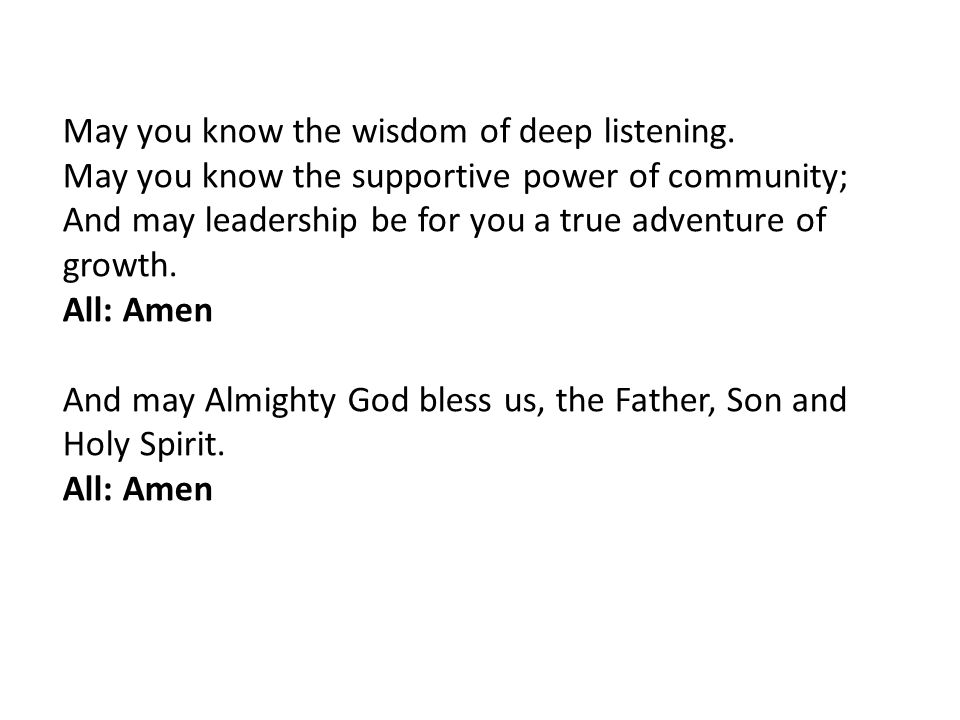 May you know the wisdom of deep listening. May you know the supportive power of community;