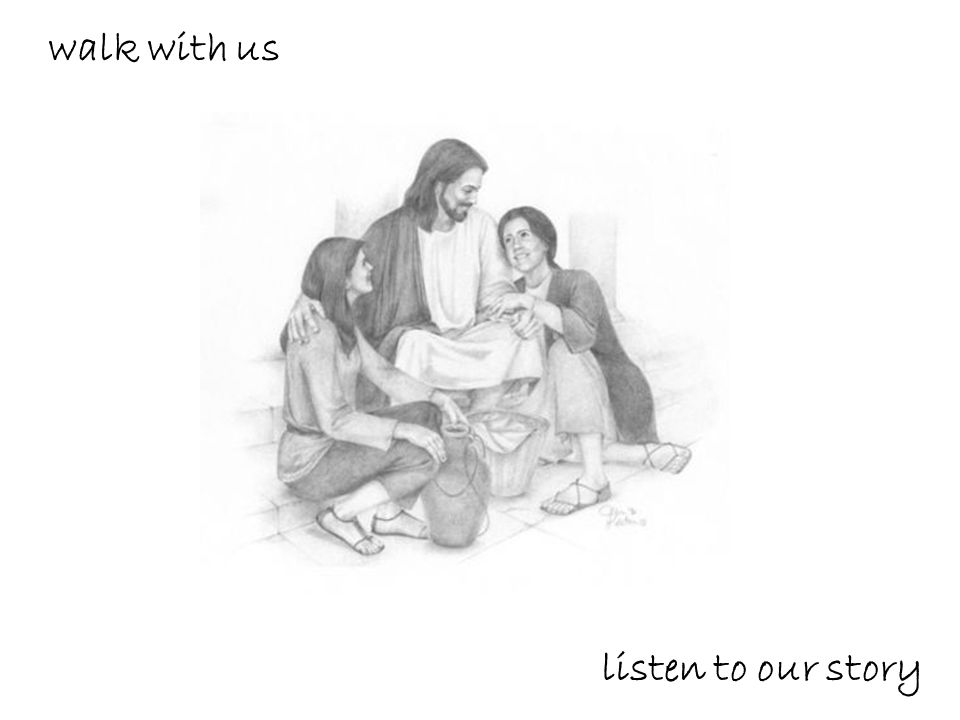 walk with us listen to our story
