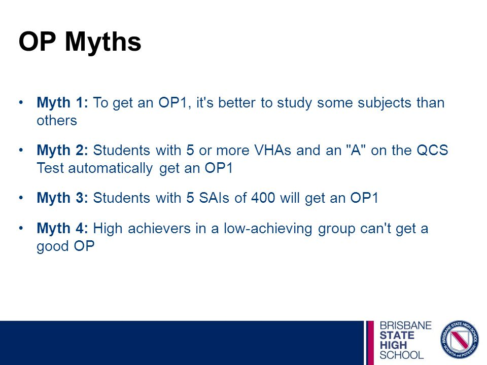OP Myths Myth 1: To get an OP1, it s better to study some subjects than others.