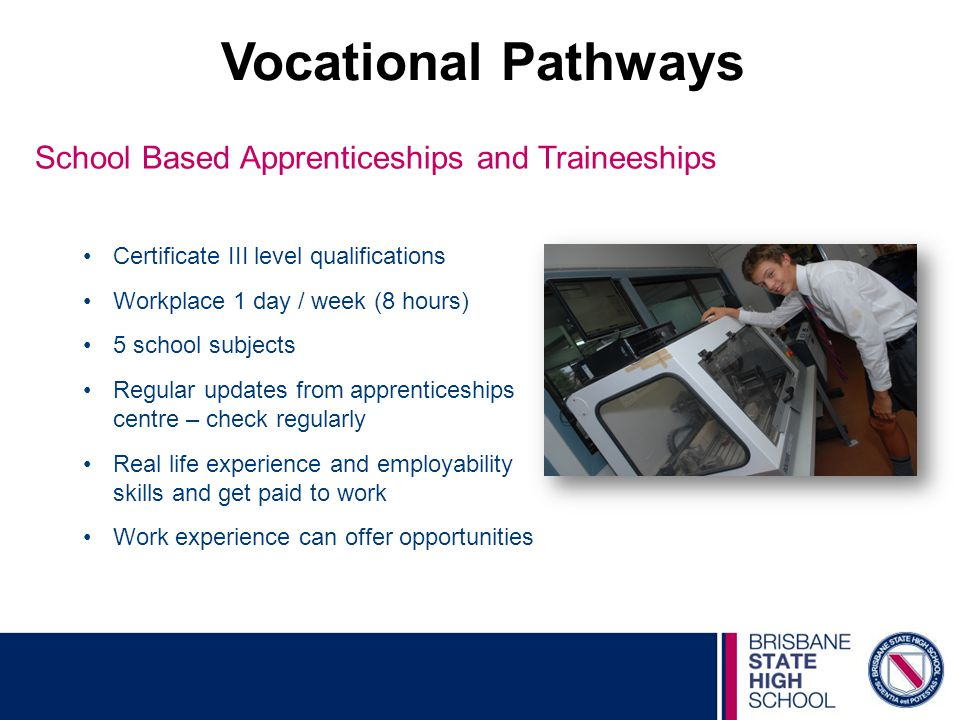 Vocational Pathways School Based Apprenticeships and Traineeships