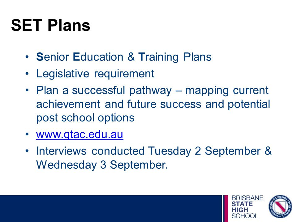 SET Plans Senior Education & Training Plans Legislative requirement