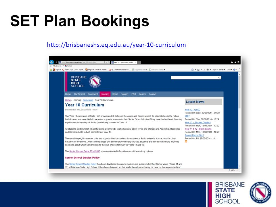 SET Plan Bookings http://brisbaneshs.eq.edu.au/year-10-curriculum