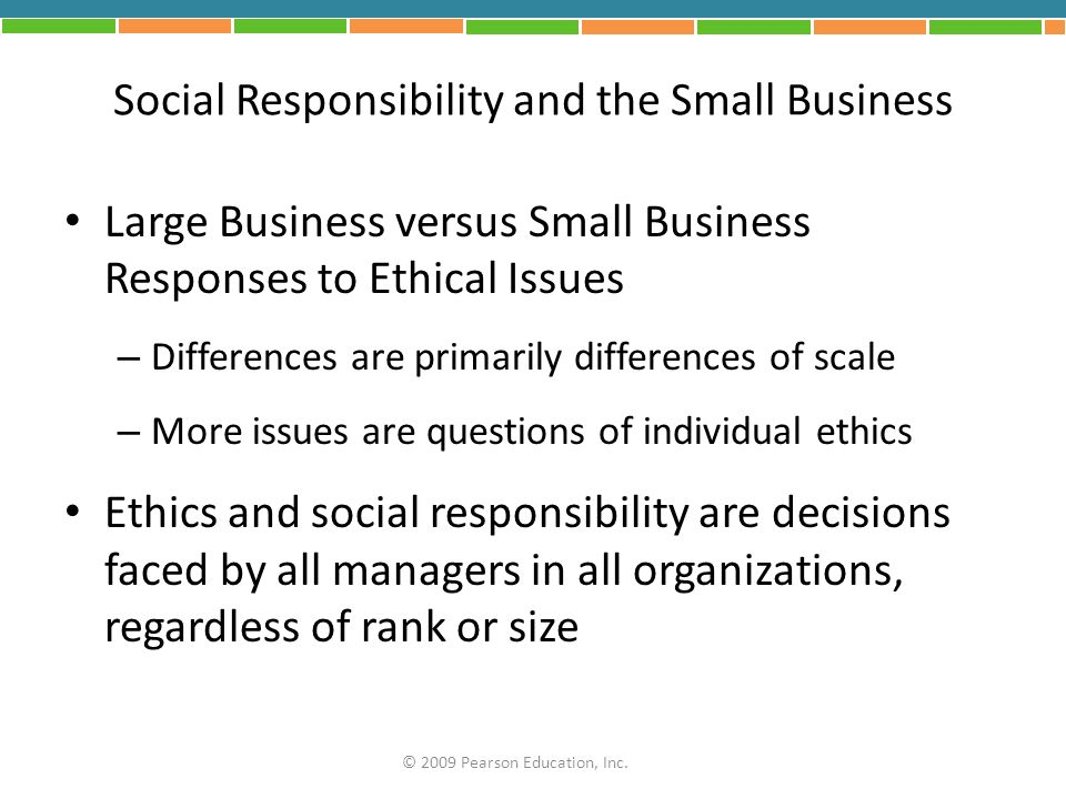 Social Responsibility and the Small Business