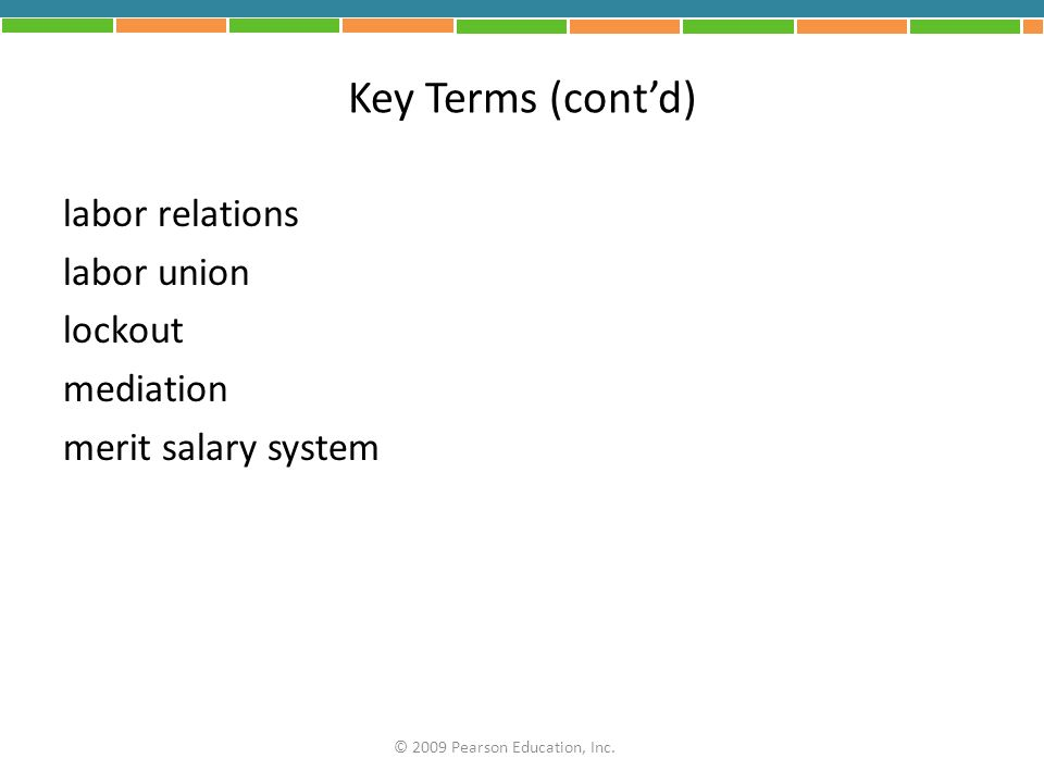 Key Terms (cont'd) labor relations labor union lockout mediation