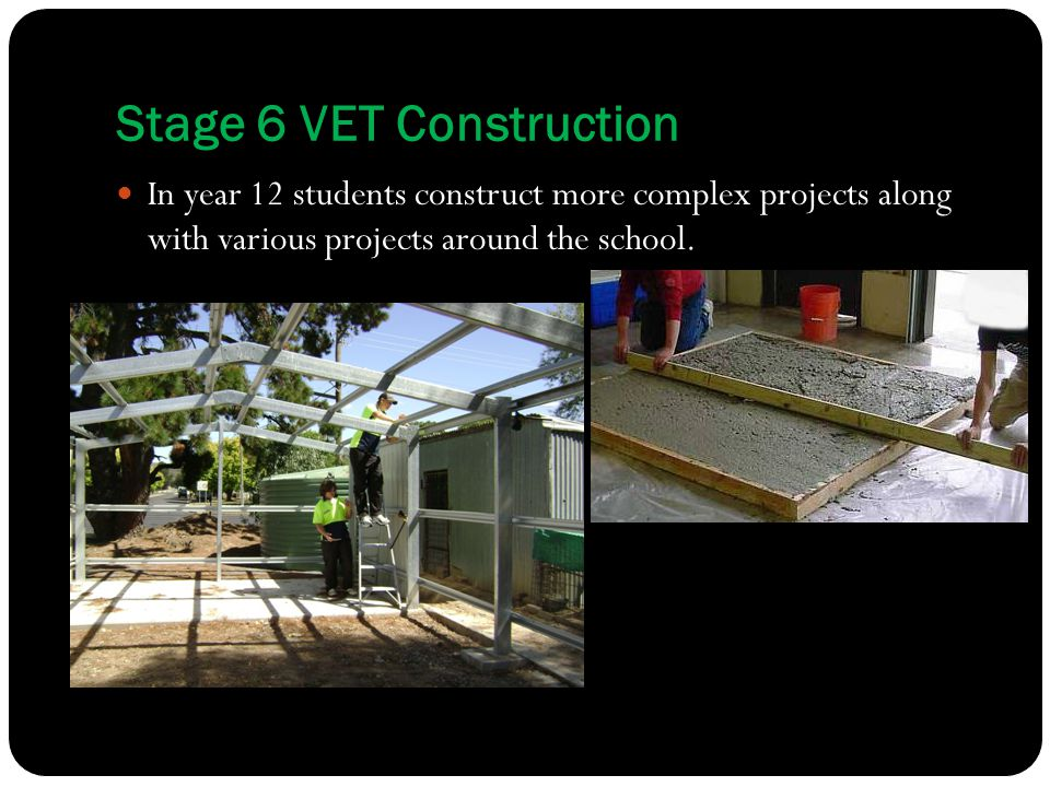 Stage 6 VET Construction