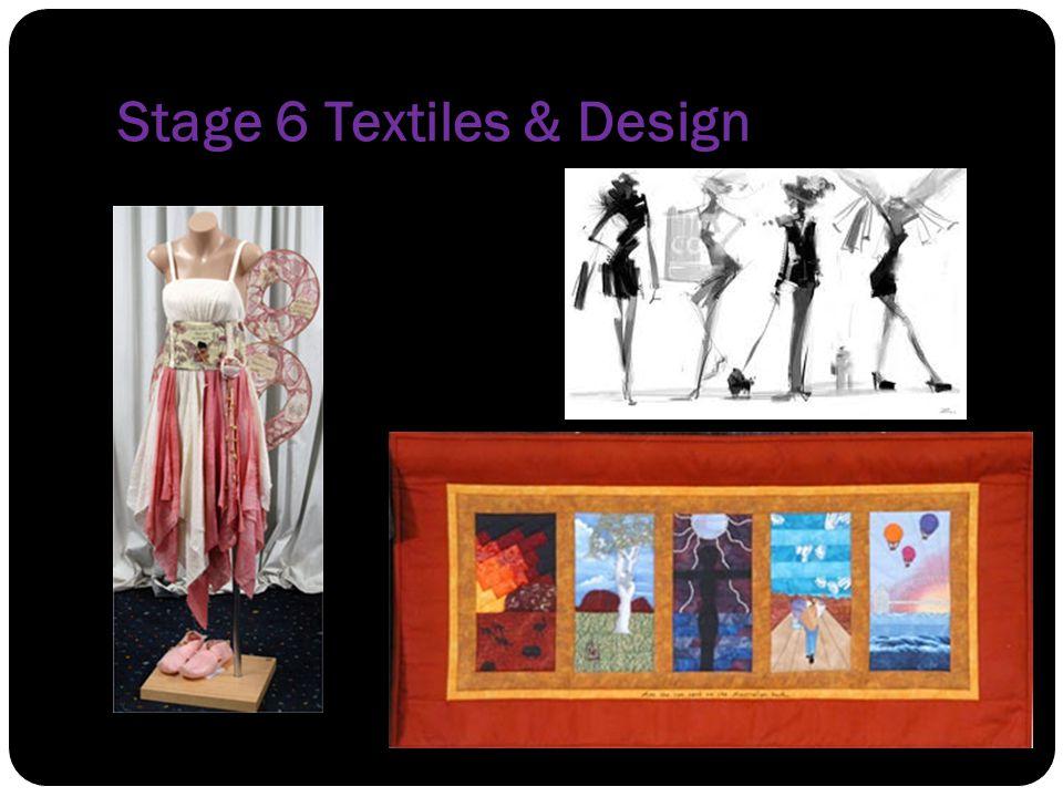 Stage 6 Textiles & Design