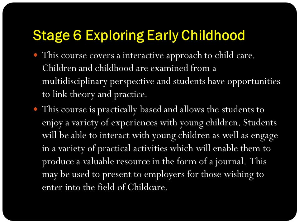 Stage 6 Exploring Early Childhood