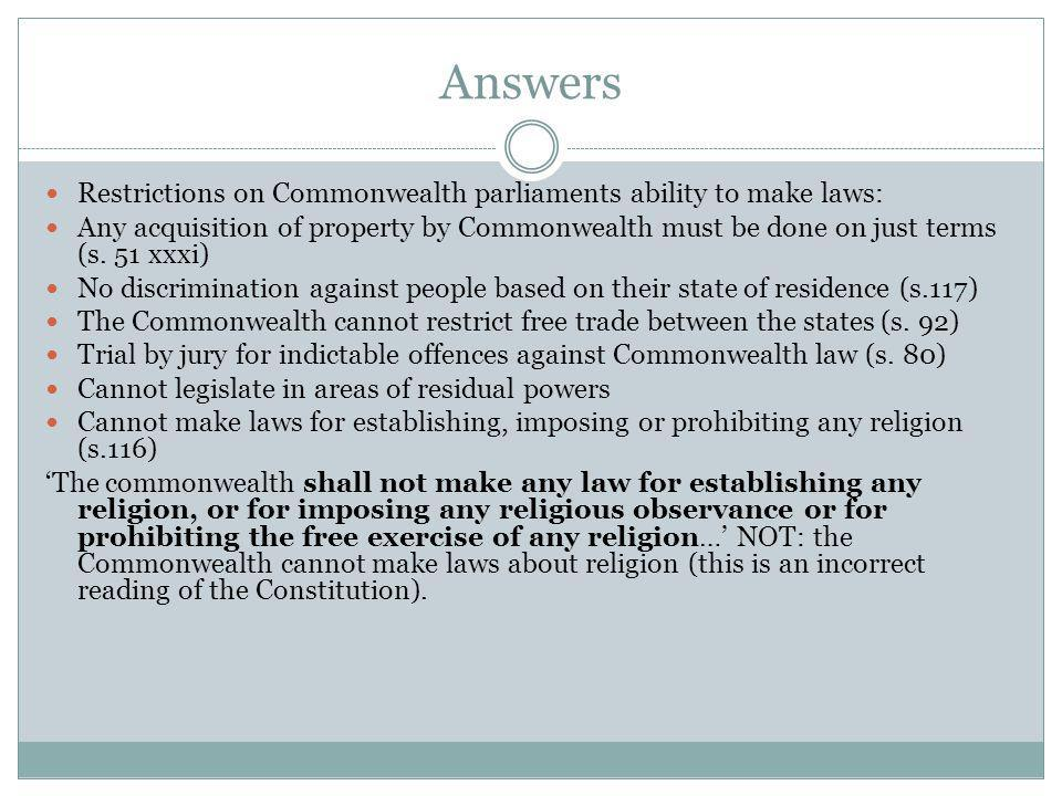 Answers Restrictions on Commonwealth parliaments ability to make laws: