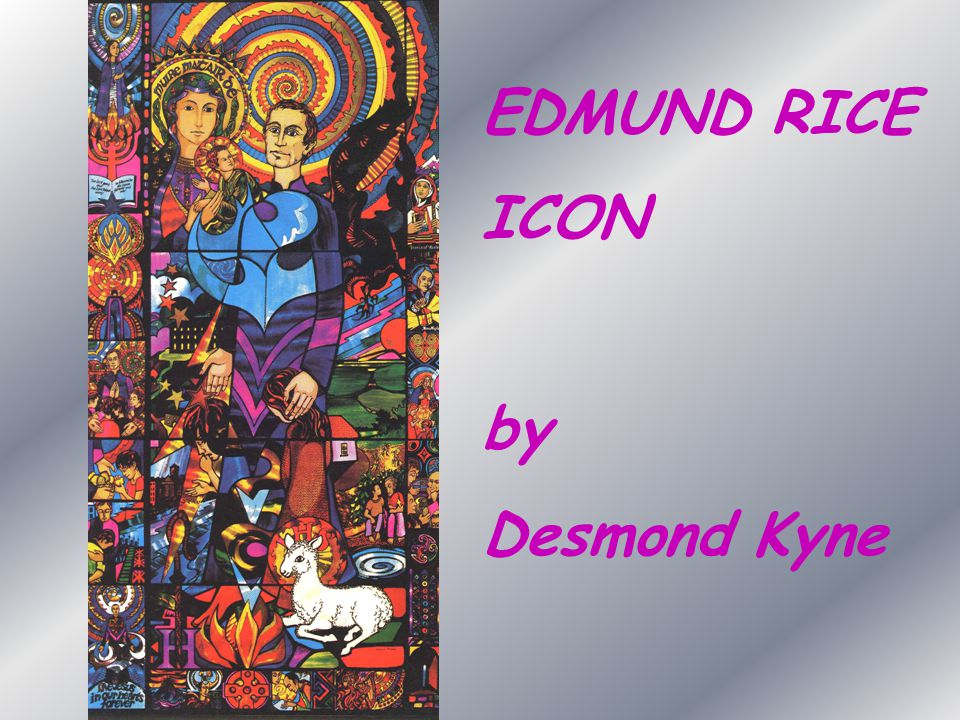 EDMUND RICE ICON by Desmond Kyne