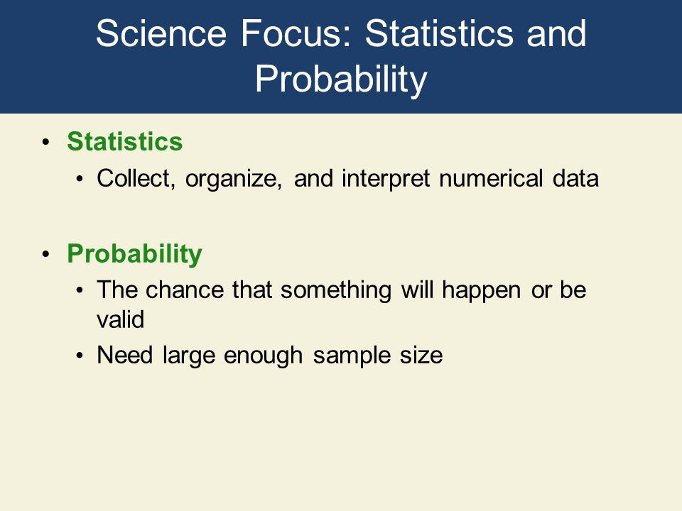 Science Focus: Statistics and Probability