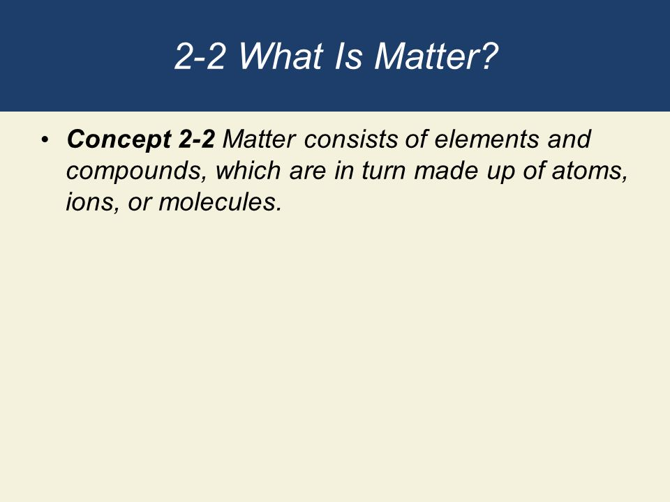 2-2 What Is Matter.