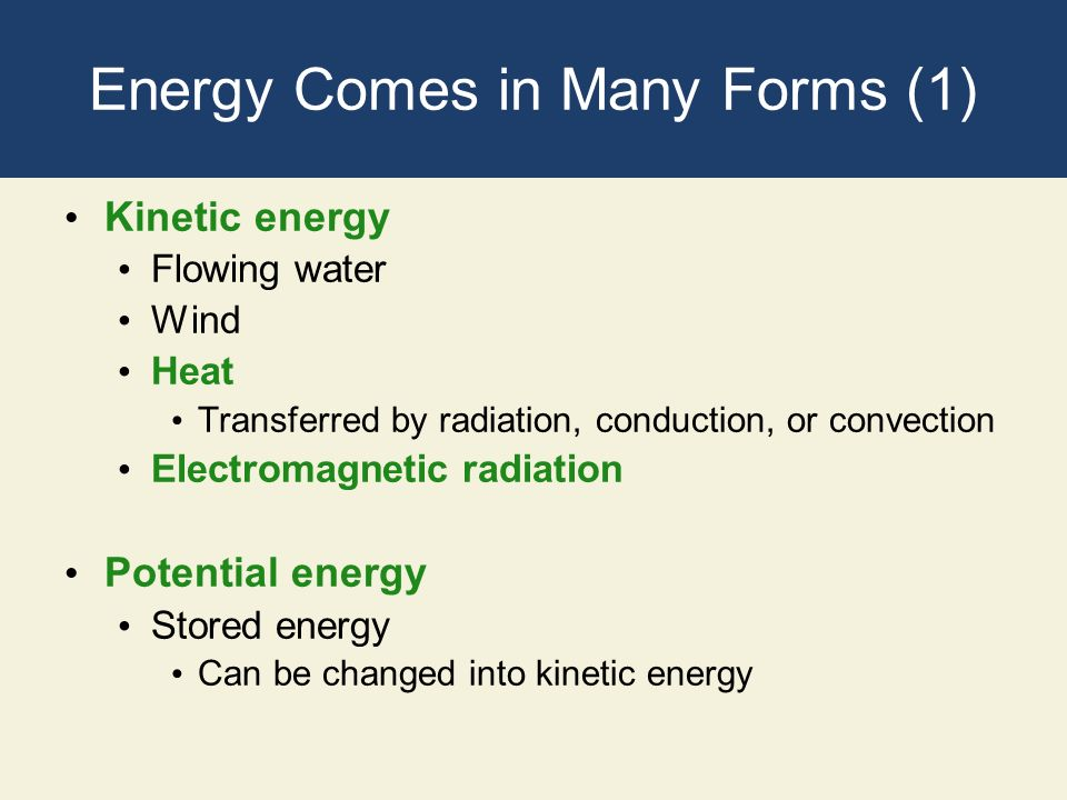 Energy Comes in Many Forms (1)