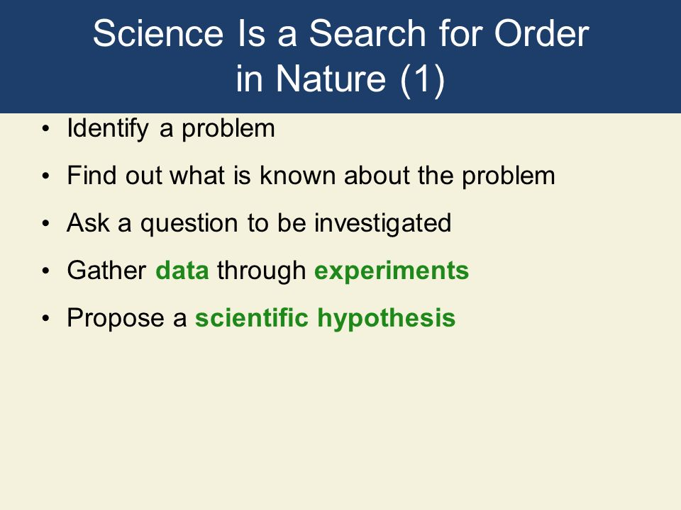 Science Is a Search for Order in Nature (1)