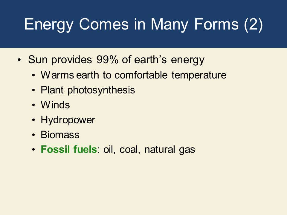 Energy Comes in Many Forms (2)