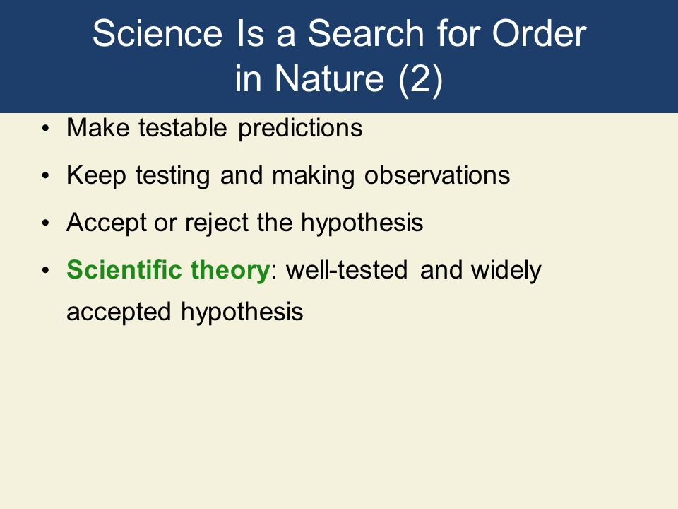 Science Is a Search for Order in Nature (2)