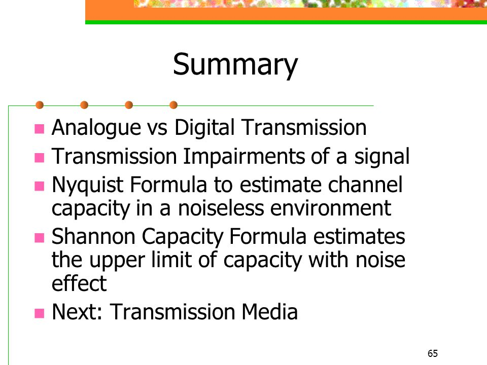 Summary Analogue vs Digital Transmission