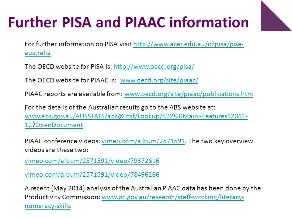 Further PISA and PIAAC information
