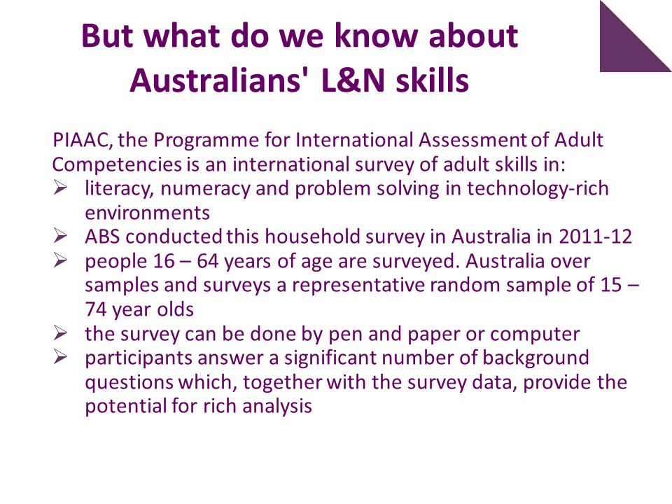 But what do we know about Australians L&N skills
