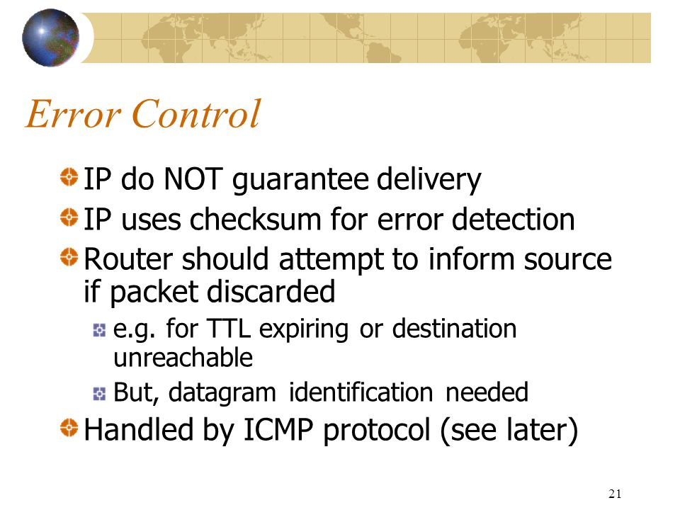 Error Control IP do NOT guarantee delivery