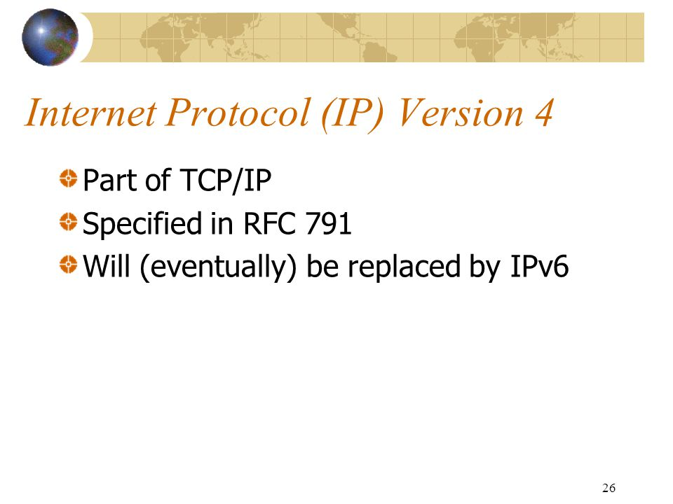 Internet Protocol (IP) Version 4