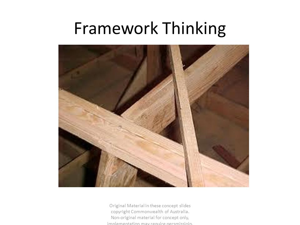 Framework Thinking