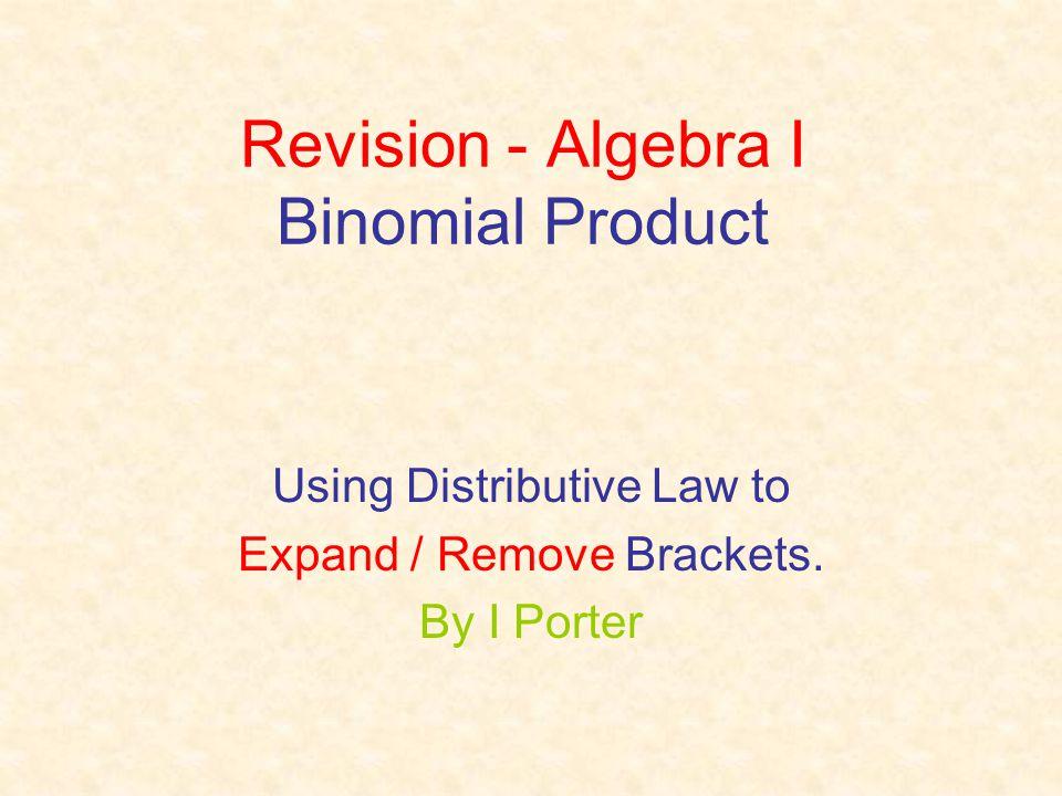 Revision - Algebra I Binomial Product