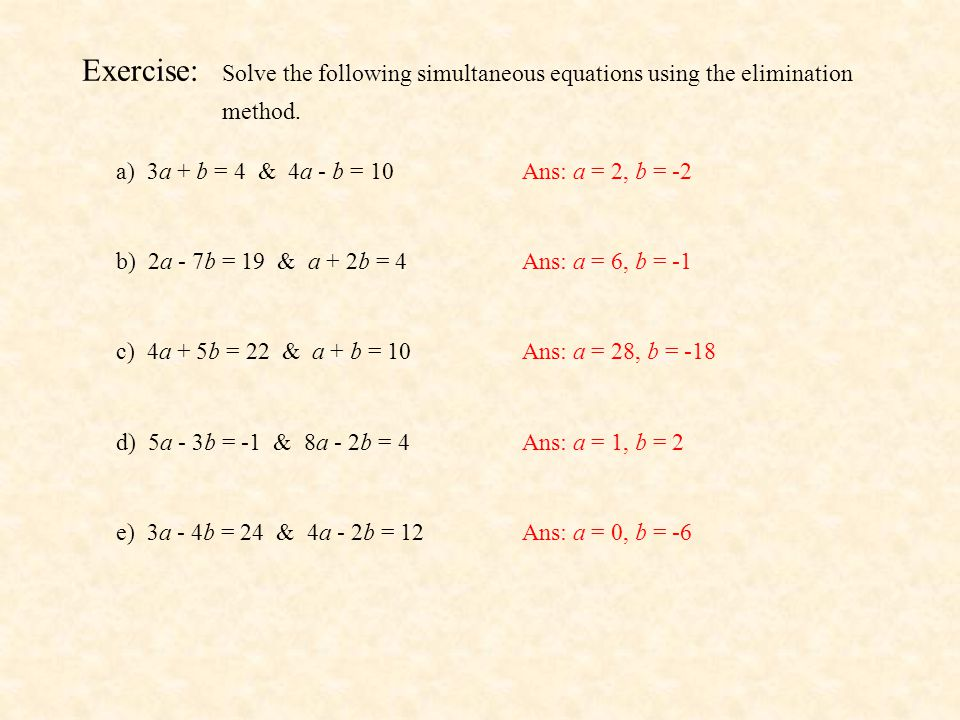 Exercise: Solve the following simultaneous equations using the elimination method.