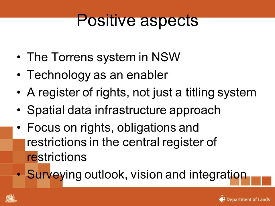 Positive aspects The Torrens system in NSW Technology as an enabler