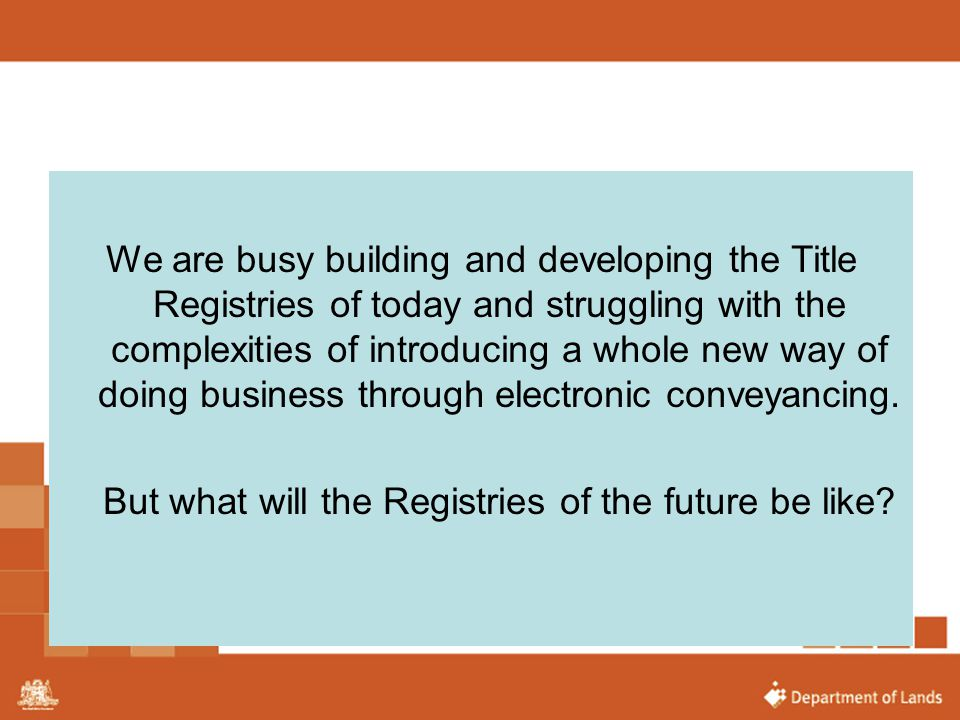 But what will the Registries of the future be like