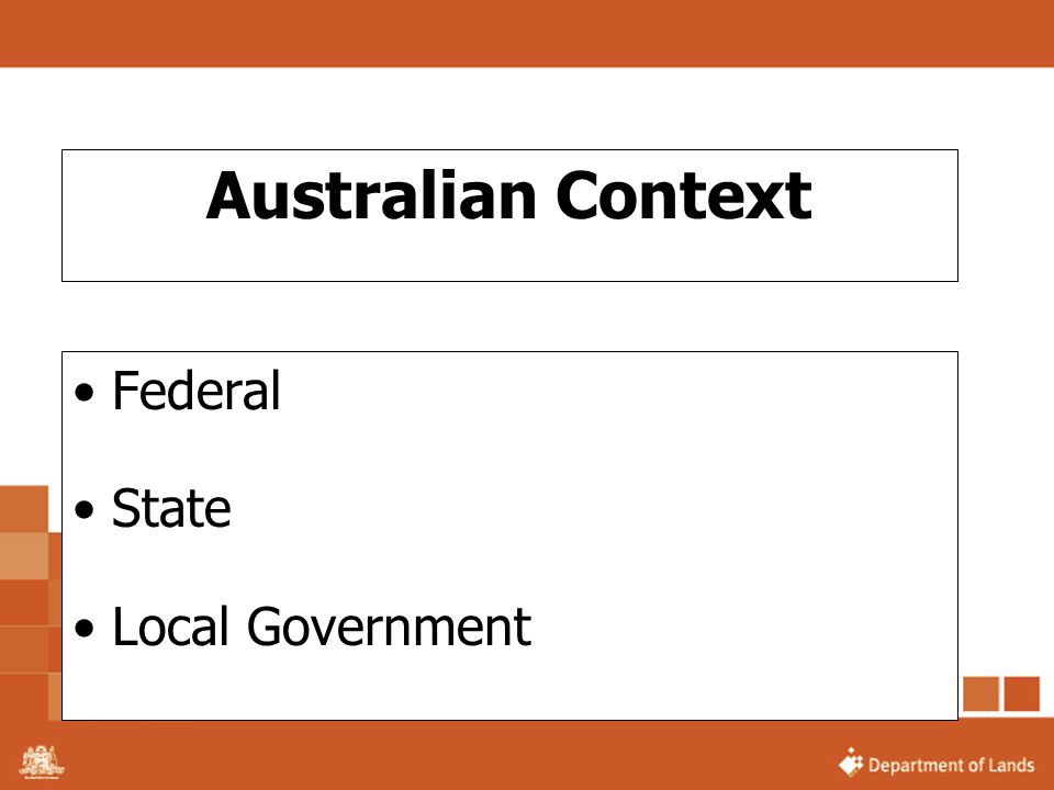 Australian Context Federal State Local Government
