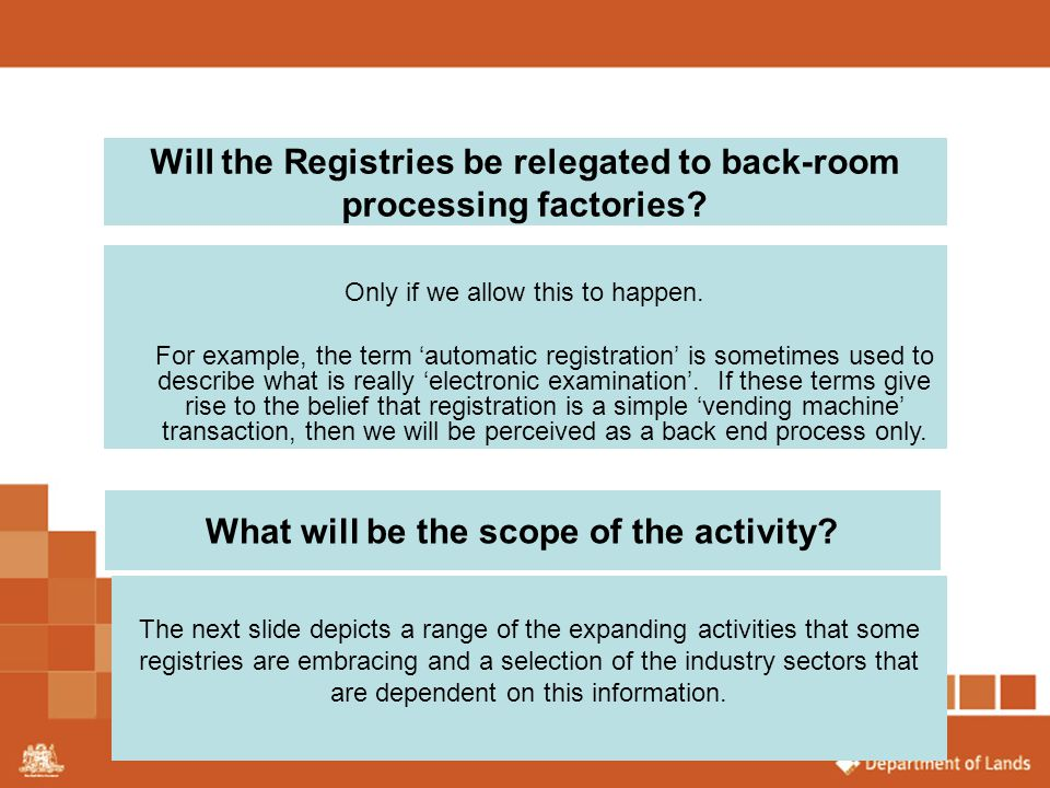 Will the Registries be relegated to back-room processing factories