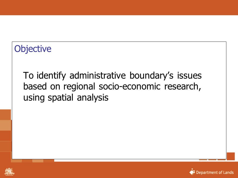 Objective To identify administrative boundary's issues based on regional socio-economic research, using spatial analysis.