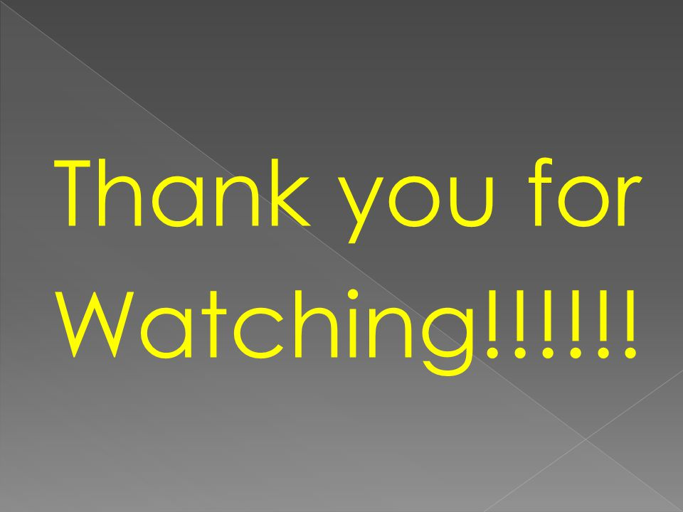 Thank you for Watching!!!!!!