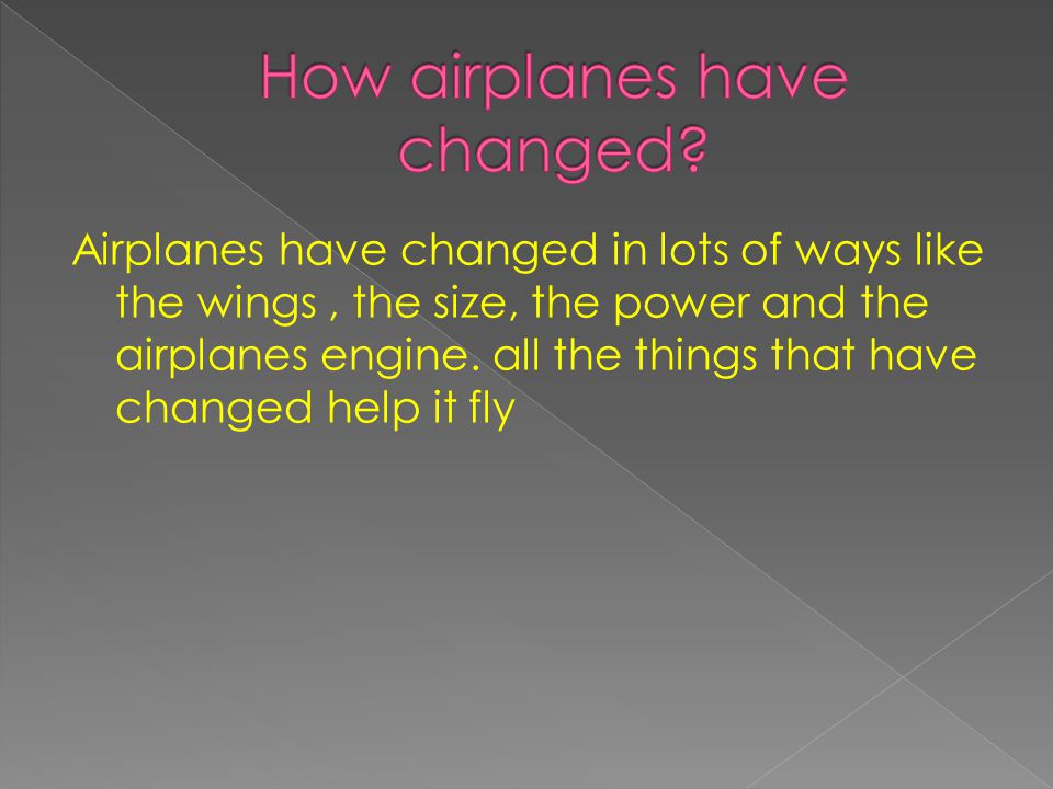 How airplanes have changed