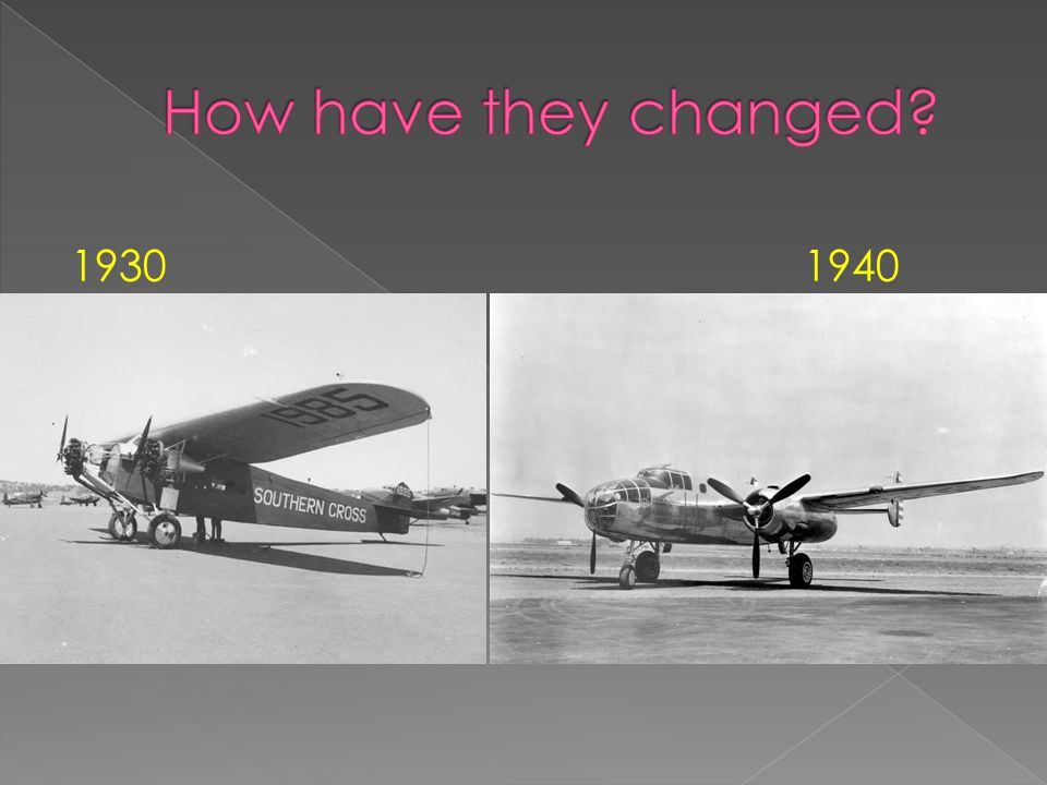 How have they changed 1930 1940