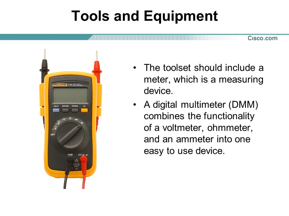 Tools and Equipment The toolset should include a meter, which is a measuring device.