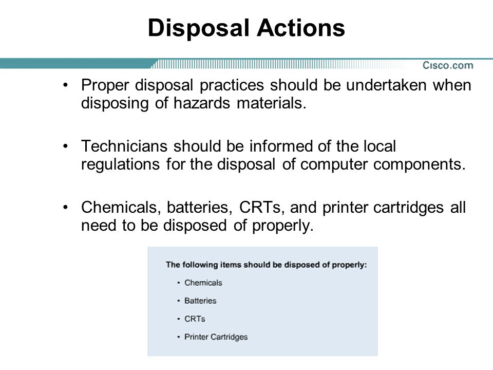 Disposal Actions Proper disposal practices should be undertaken when disposing of hazards materials.