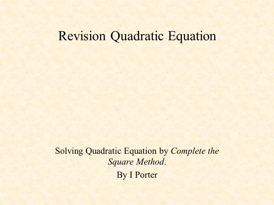 Revision Quadratic Equation