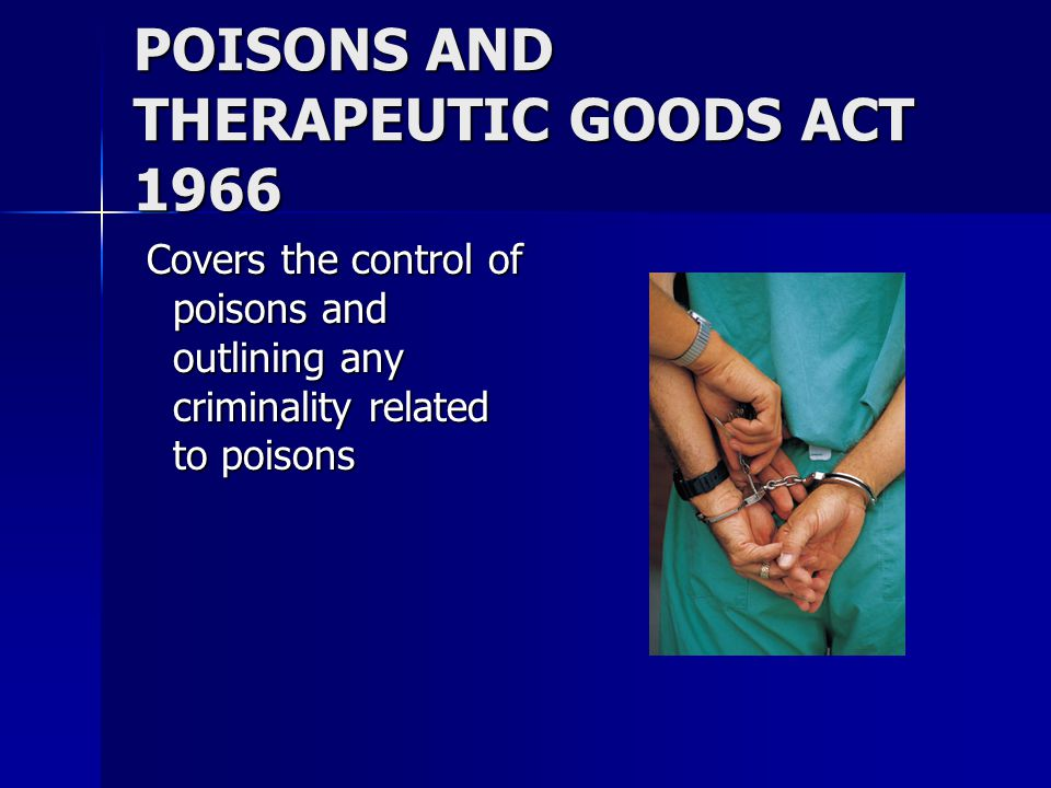 POISONS AND THERAPEUTIC GOODS ACT 1966