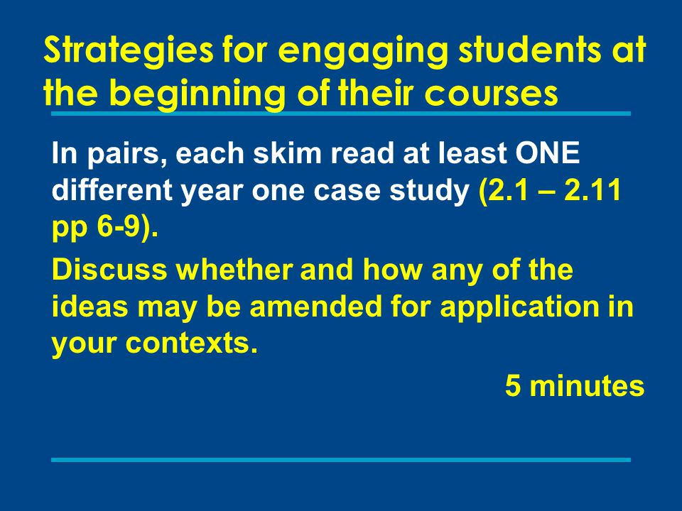 Strategies for engaging students at the beginning of their courses
