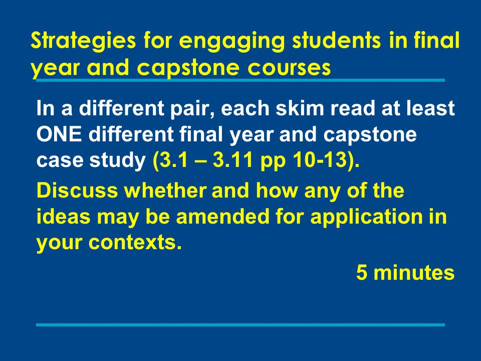 Strategies for engaging students in final year and capstone courses