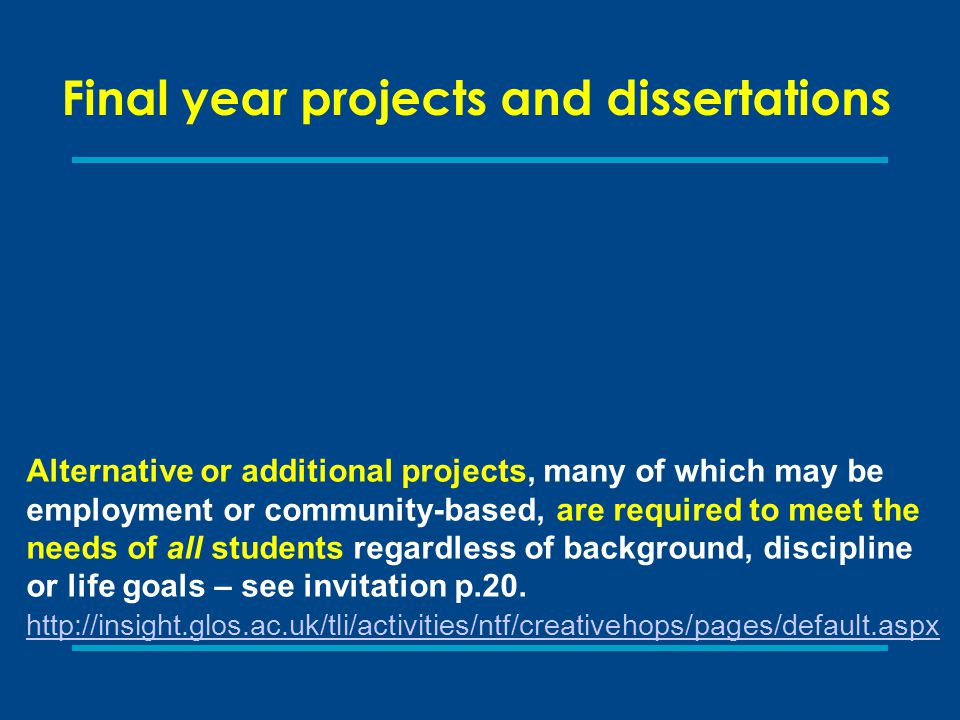 Final year projects and dissertations