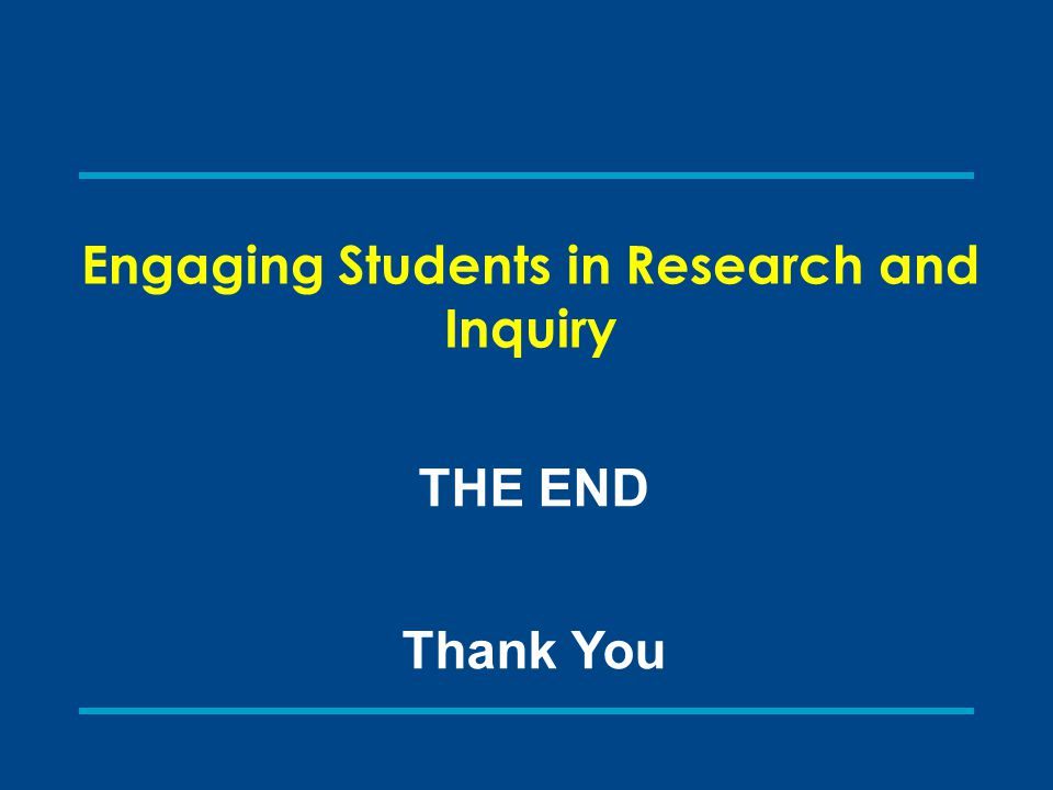 Engaging Students in Research and Inquiry