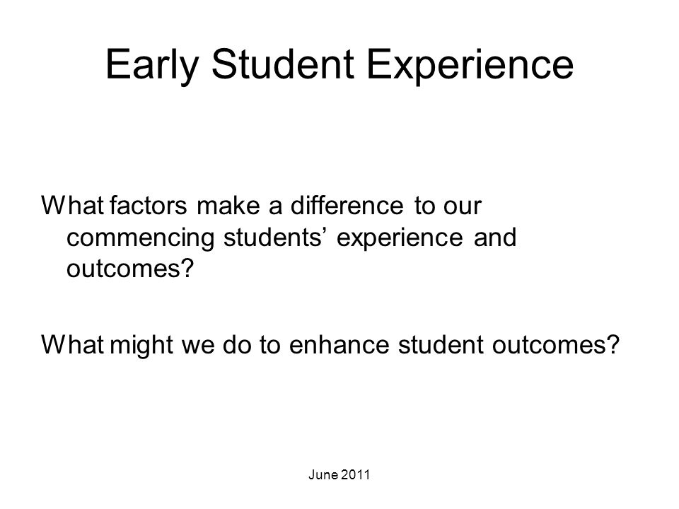 Early Student Experience