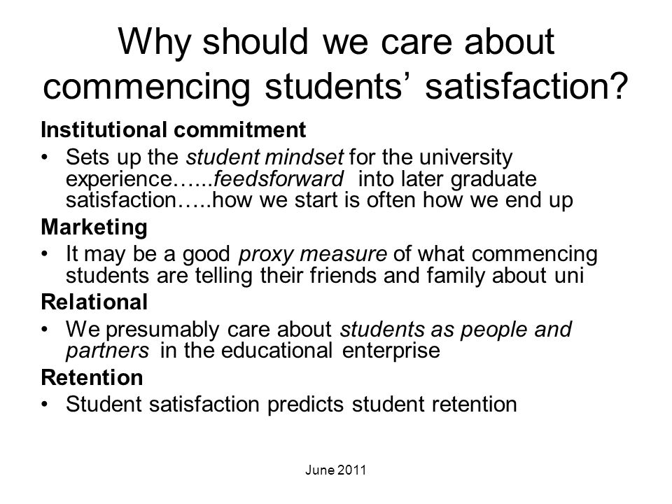 Why should we care about commencing students' satisfaction