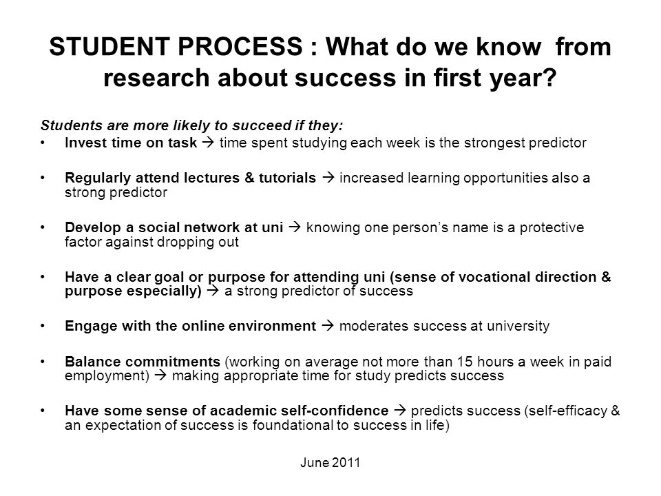 STUDENT PROCESS : What do we know from research about success in first year