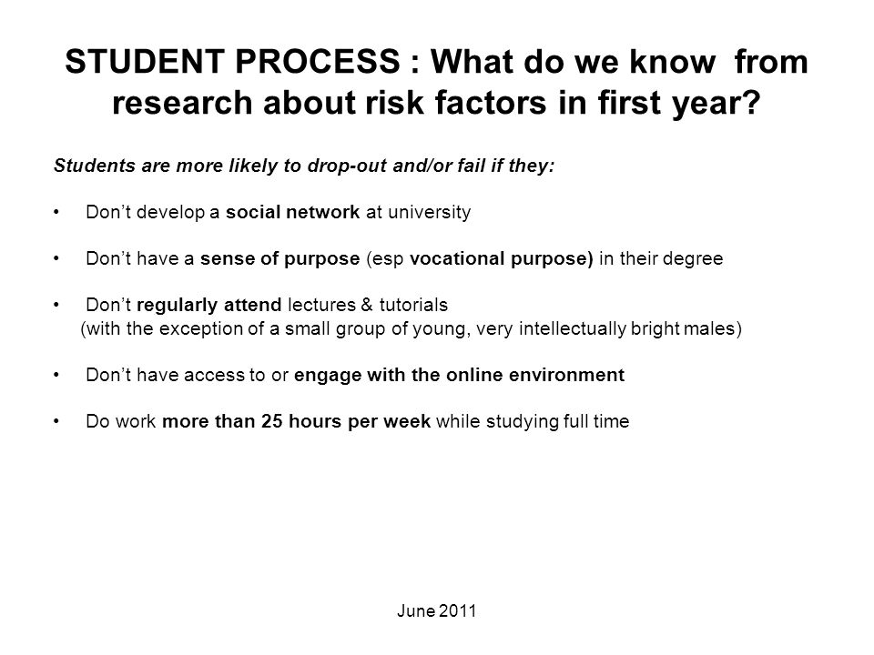 STUDENT PROCESS : What do we know from research about risk factors in first year